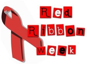 Red ribbon week.